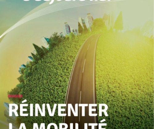 Gaz d'aujourd'hui nous invite à «réinventer la mobilité»: un sujet à méditer pendant le confinement.